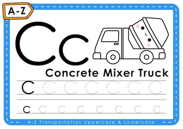 C-コンクリートミキサー車:アルファベットaz輸送トレース文字ワークシート