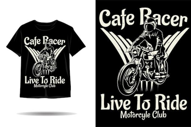 카페 레이서 라이브 투 라이드 실루엣 티셔츠 디자인
