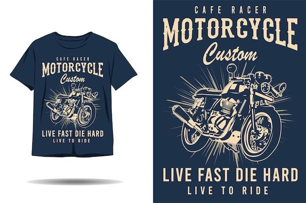 Cafe racer motorcycle custom live fast die hard silhouette tshirt design