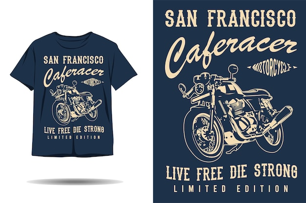Cafe racer motorcycle live free die strong silhouette tshirt design