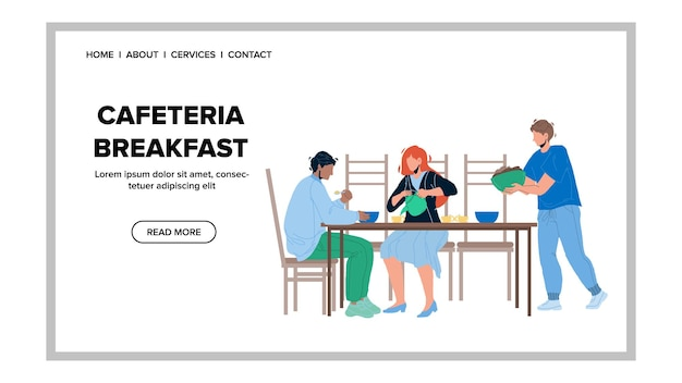 Cafeteria breakfast have family together vector. cafeteria breakfast food and drink enjoying men and woman. characters eating fresh cooked nutrition and drinking tea web flat cartoon illustration