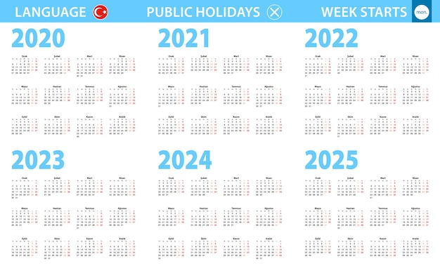 Calendar in turkish language for year 2020, 2021, 2022, 2023, 2024, 2025. week starts from monday.