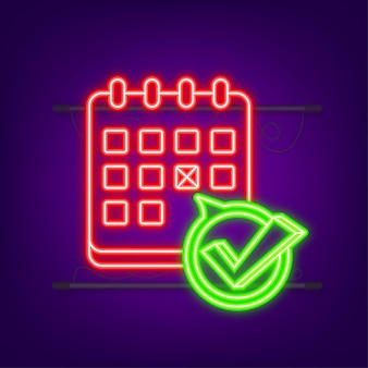 Calendar with checkmark or tick. neon icon. approved or schedule date. vector stock illustration.