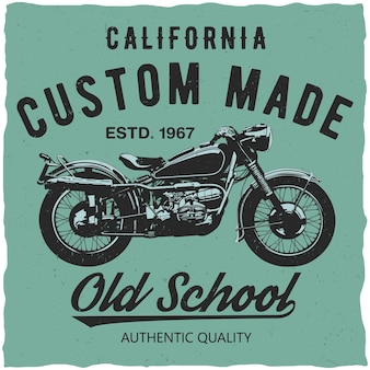 California custom made poster with words old school and authentic quality