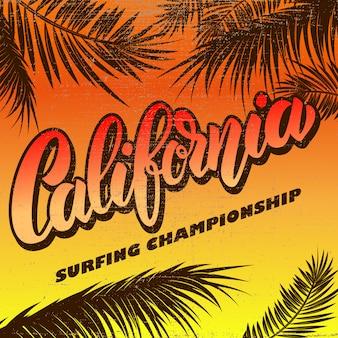 カリフォルニア。サーフィン選手権。レタリングと手のひらでポスターテンプレート。図