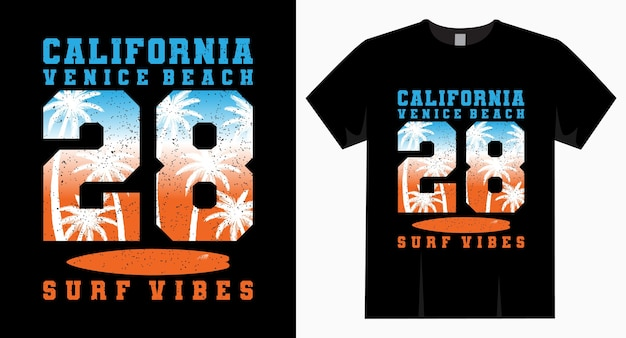 California venice beach twenty eight surf vibes typography t-shirt