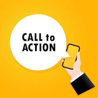 행동을 요구하다. 거품 텍스트가 있는 스마트폰. 행동을 촉구하는 텍스트가 있는 포스터입니다. 만화 복고풍 스타일입니다. 전화 앱 연설 거품. 벡터 eps 10입니다. 배경에 고립