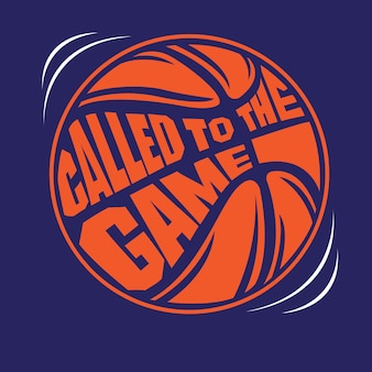 Called to the game