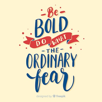Calligraphic background of a motivational quote