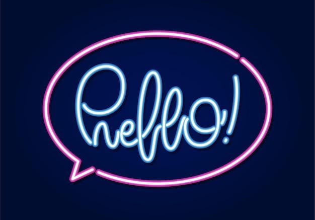 Calligraphic neon light 3d lettering of hello in speech bibble.