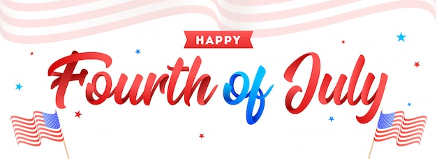 Calligraphy of fourth of july and wavy american flags on white b