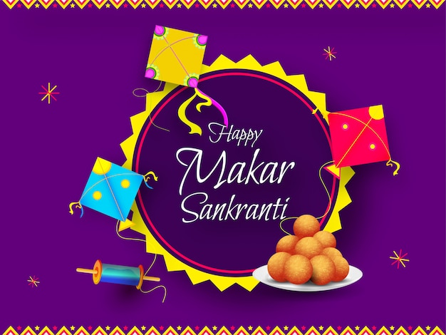Calligraphy of happy makar sankranti decorated with colorful kite, string spool and indian sweet (laddu) on purple .  greeting card .