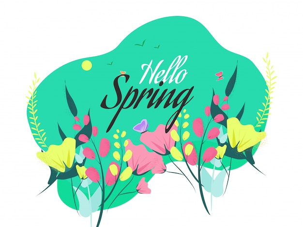 Calligraphy of hello spring with beautiful flowers