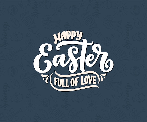 Calligraphy lettering about easter for flyer and print.  illustration. template banner, poster, greeting postcard.