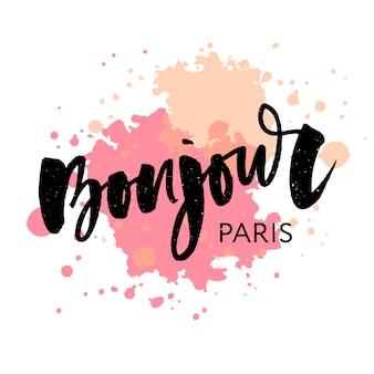 Calligraphy lettering: bonjour paris