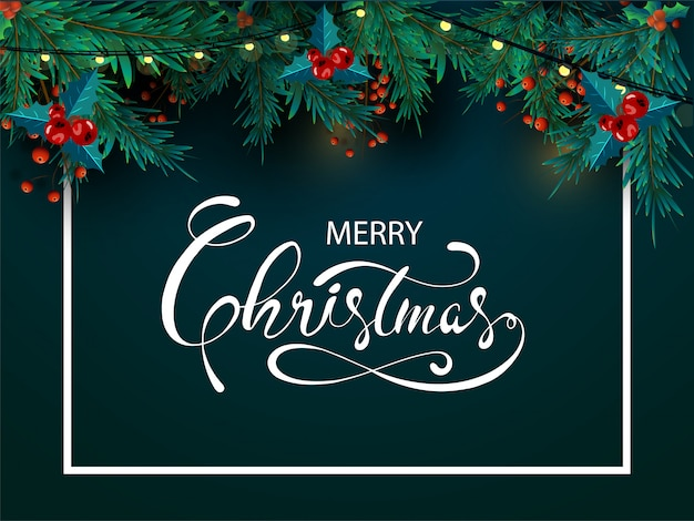 Calligraphy of merry christmas with pine leaves, red berries and lighting garland decorated on green background