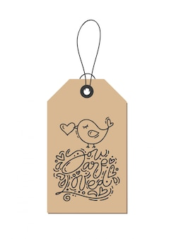 Calligraphy phrase you are loved on kraft tag