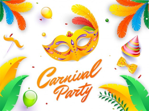 Calligraphy text carnival party with mask, hat, bow tie, balloons and moustache stick on white background.
