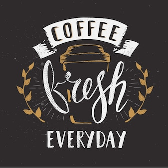 Calligraphy with pen brush. fresh coffee everyday sign.