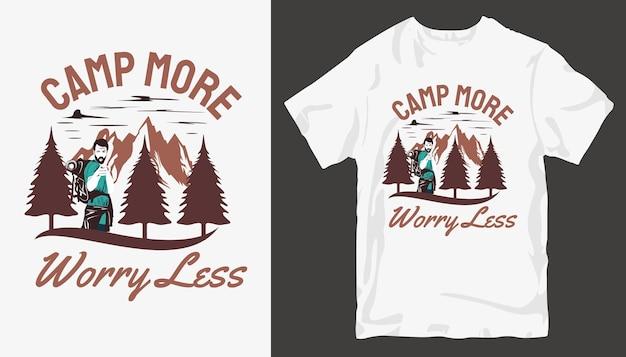 Camp больше беспокоиться меньше, дизайн футболки adventure. слоган дизайна футболки на открытом воздухе.