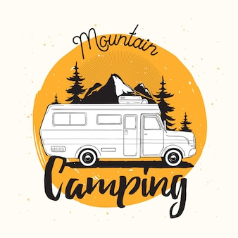 Camper van, travel trailer or recreational vehicle driving on road against mounts and mountain camping lettering handwritten with cursive font.