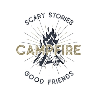 Campifire design. hand drawn vintage emblem with texts, textured campfire and sunbursts design. letterpress effect. outdoors adventure illustration isolated