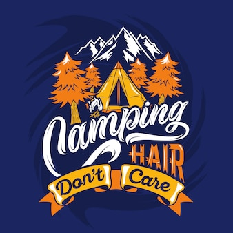 Camping hair dont care saying quotes