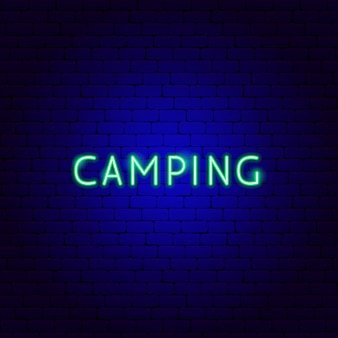 キャンプネオンテキスト。屋外プロモーションのベクトルイラスト。