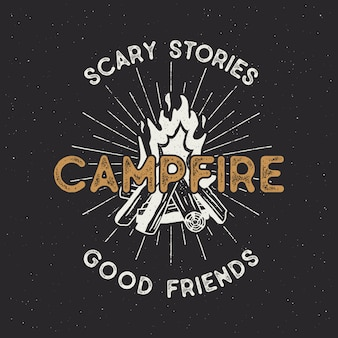 Camping t shirt design. hand drawn vintage label with texts, textured campfire and sunbursts. letterpress effect.  outdoors adventure illustration isolated. hipster logotype