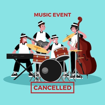 Cancelled event for music illustration