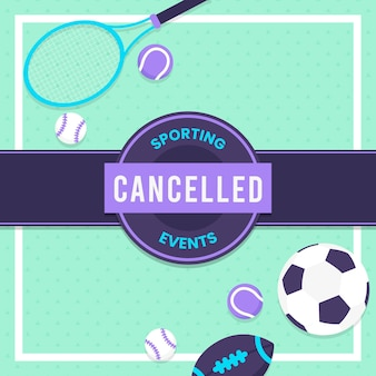 Cancelled sporting events - background