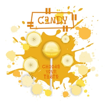 Candy banana lolly dessert colorful icon choose your taste cafe poster
