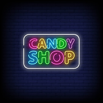Candy shop neon signs style text