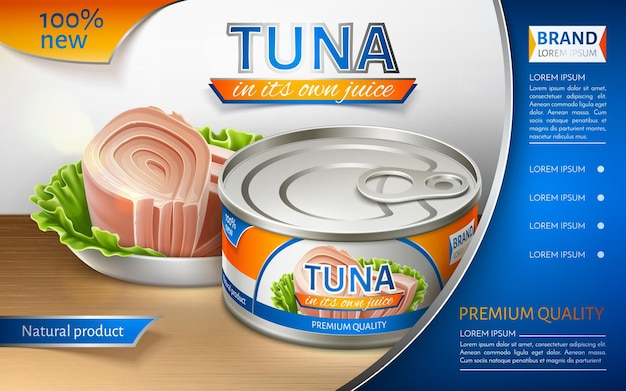 Консервированный тунец в железной банке. дизайн упаковки. рекламный баннер. реалистичные векторные иллюстрации.