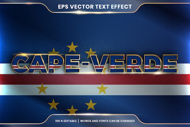 Cape verde with its national country flag, editable text effect style with gradient gold color concept