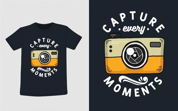 티셔츠 디자인을위한 모든 순간의 타이포그래피 캡처