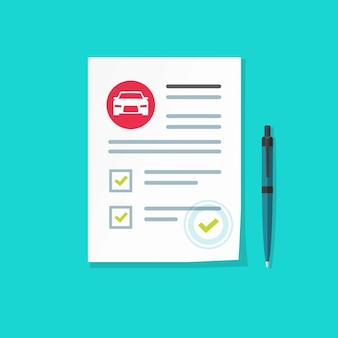 Car insurance document or agreement checklist vector illustration flat cartoon paper