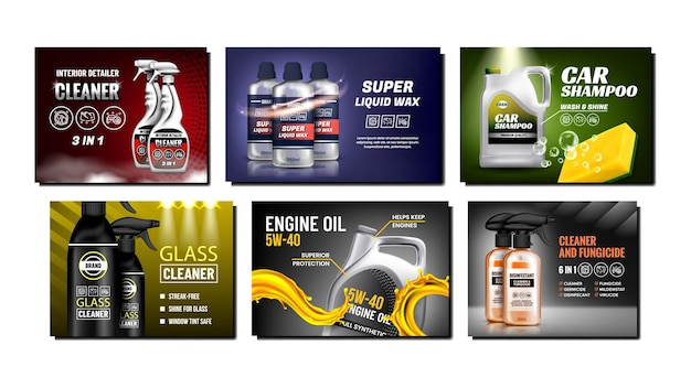 Car products creative promotion posters set vector. engine oil and shampoo, liquid wax and glass cleaner blank bottles and packages products on advertise banners. style concept template illustrations