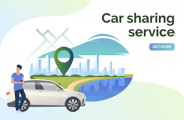 Car sharing service lettering, man, car and cityscape