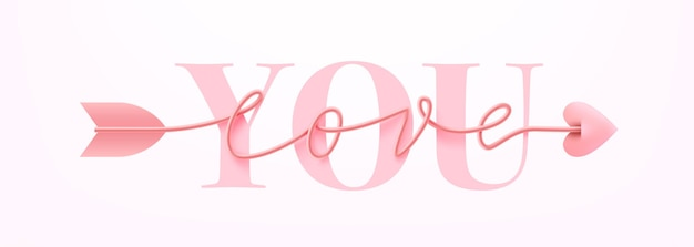 Card or banner for valentine's day with love you word and symbol of arrow love script word hand drawn lettering on pink.