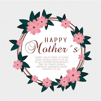 Card with flowers and leaves to happy mothers day