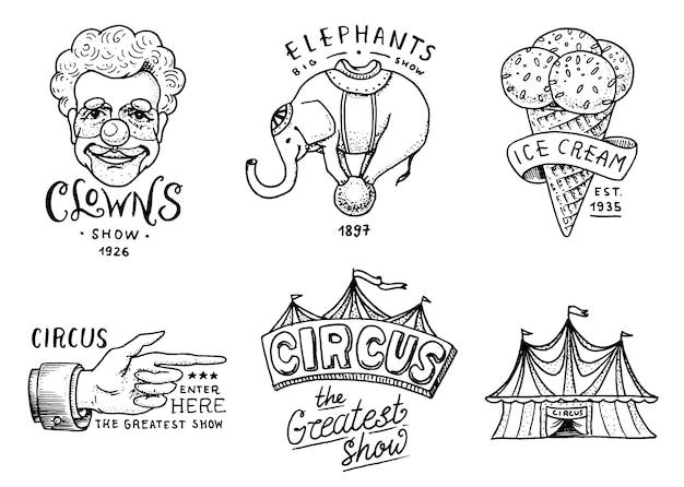 カーニバルサーカスバッジ。バナーや動物のポスター。ピエロと象、アイスクリームとフォーカス、テントの中で魔法。俳優とお祭り。刻まれたエンブレム手描き。エンターテイメント、劇場、マーキー。