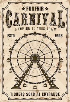 Carnival  invitation poster in retro  with ferris wheel for advertisement amusement parks. layered, separate grunge texture and text