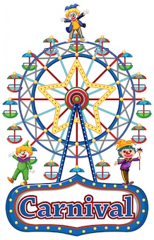 Carnival sign with happy clowns and ferris wheel
