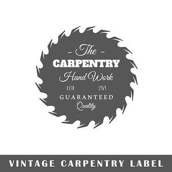 Carpentry label isolated on white