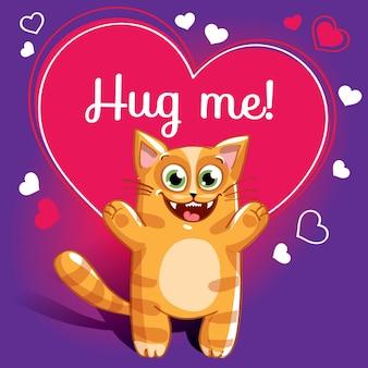 Мультяшный кот готов к объятиям. забавное животное. милый мультфильм домашнее животное на белом фоне. с надписью от руки фраза обними меня