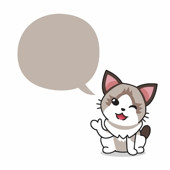 Cartoon character ragdoll cat with speech bubble for design.