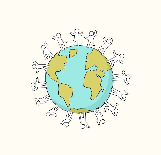Cartoon happy little people standing around the world. doodle cute miniature scene about unity and planet. hand drawn illustration.