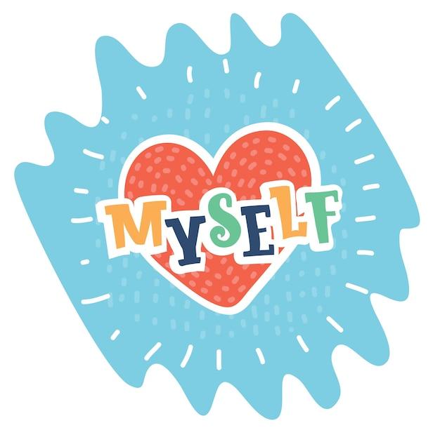 Cartoon illustration of heart and love myself