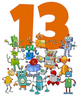 Cartoon illustration of number thirteen with funny robots fantasy characters group